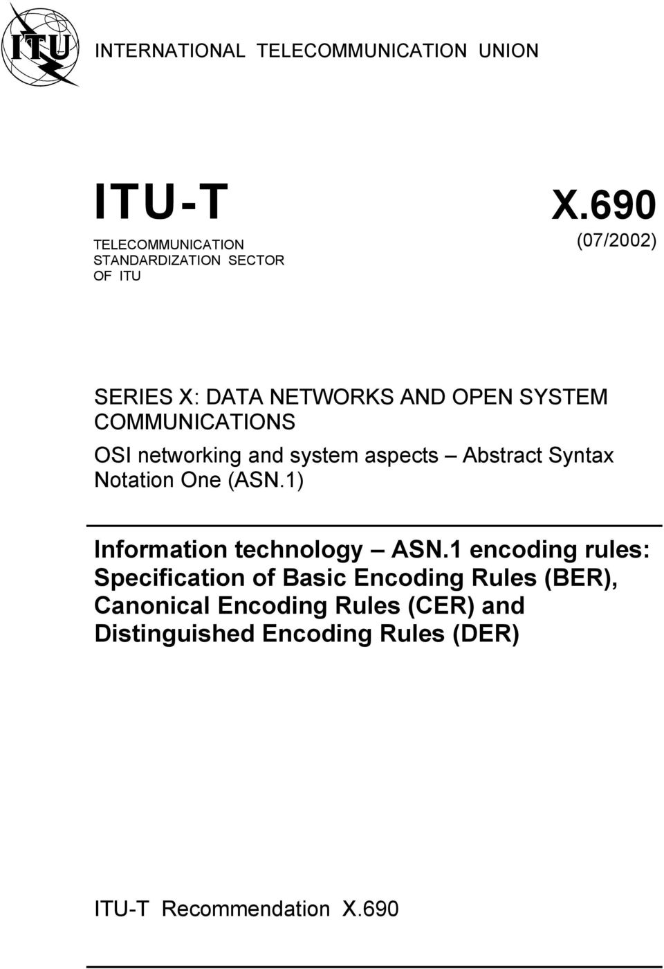 COMMUNICATIONS OSI networking and system aspects Abstract Syntax Notation One (ASN.
