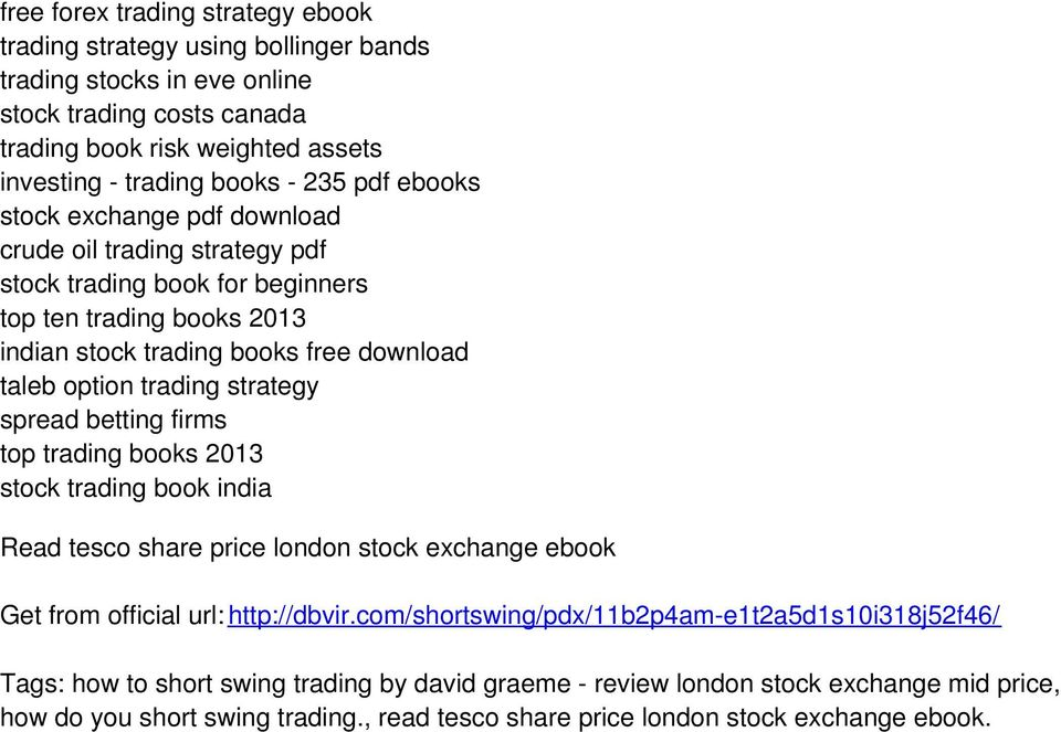 strategy spread betting firms top trading books 2013 stock trading book india Read tesco share price london stock exchange ebook Get from official url: http://dbvir.
