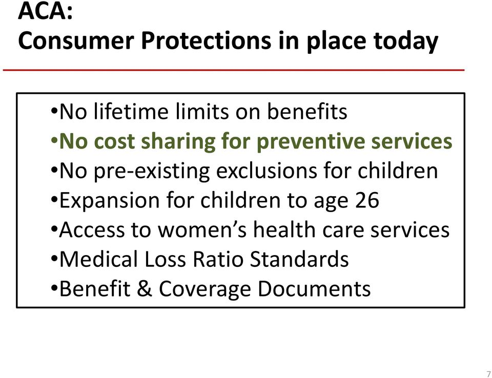 exclusions for children Expansion for children to age 26 Access to