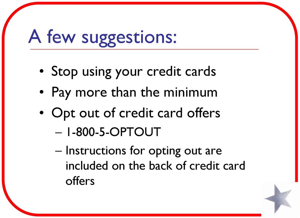 offers 1-800-5-OPTOUT Instructions for opting