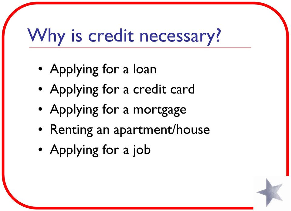 credit card Applying for a mortgage
