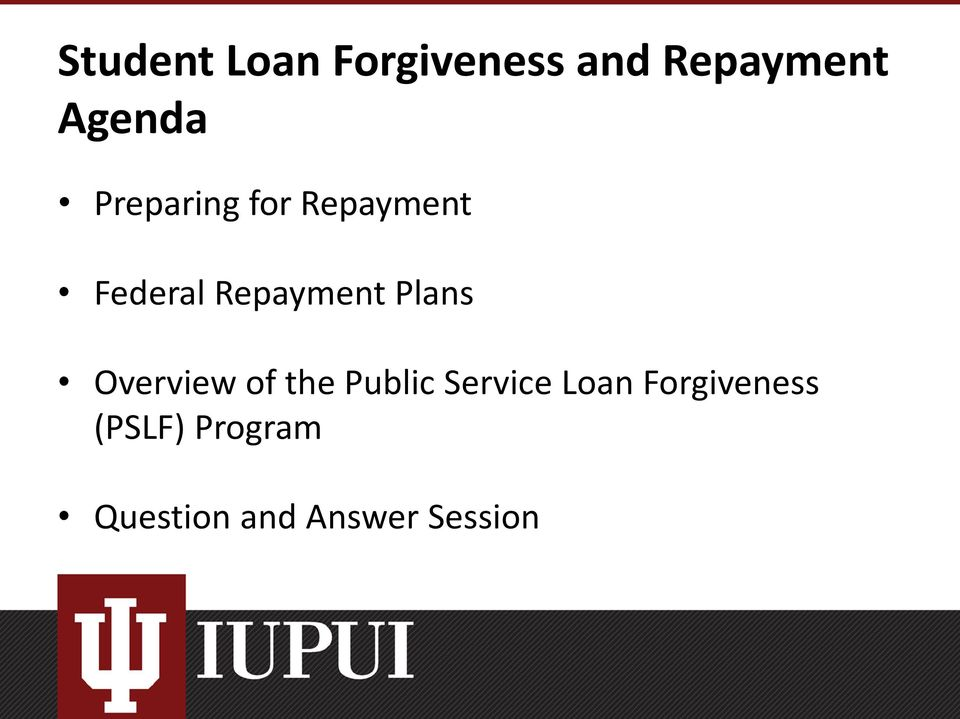 Plans Overview of the Public Service Loan
