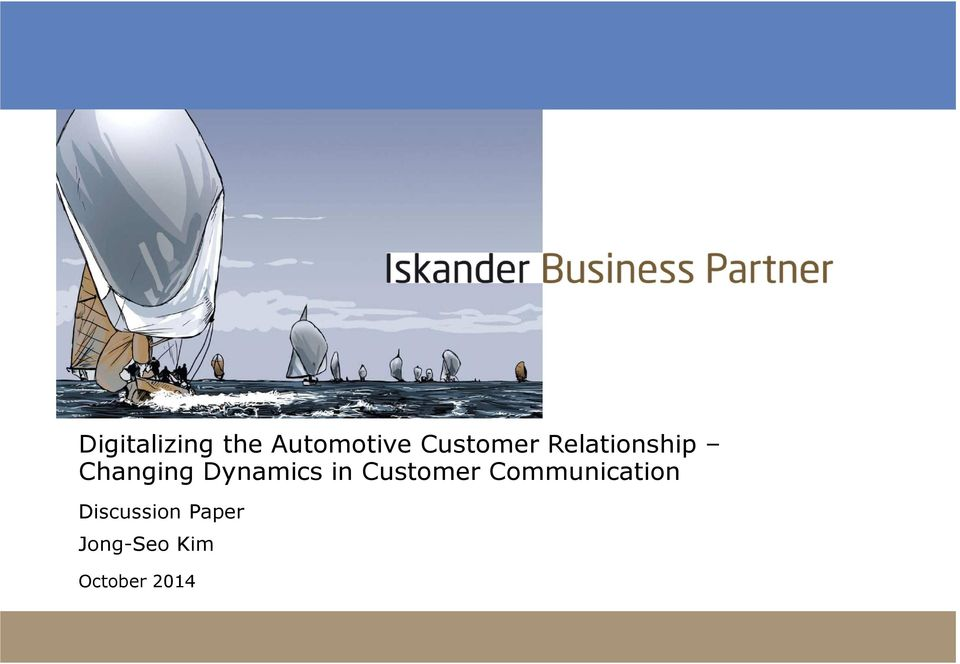 Dynamics in Customer Communication