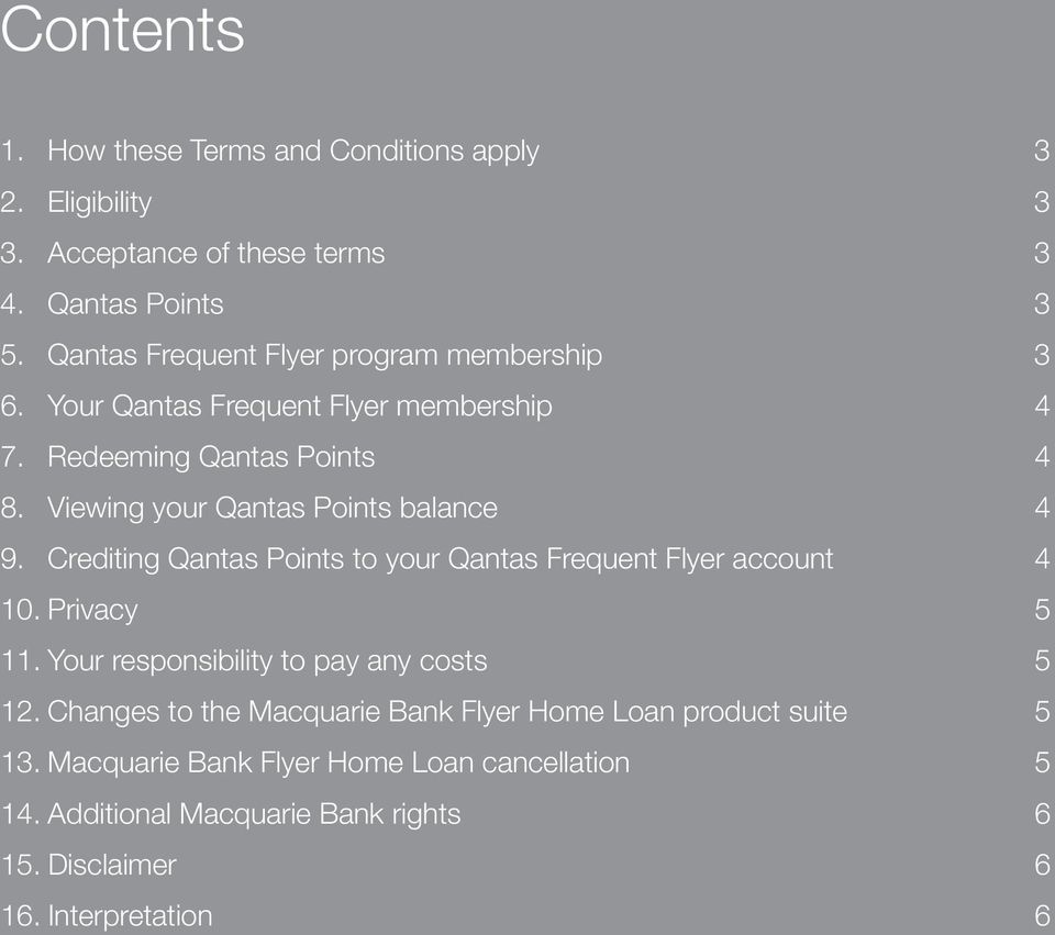 Viewing your Qantas Points balance 4 9. Crediting Qantas Points to your Qantas Frequent Flyer account 4 10. Privacy 5 11.
