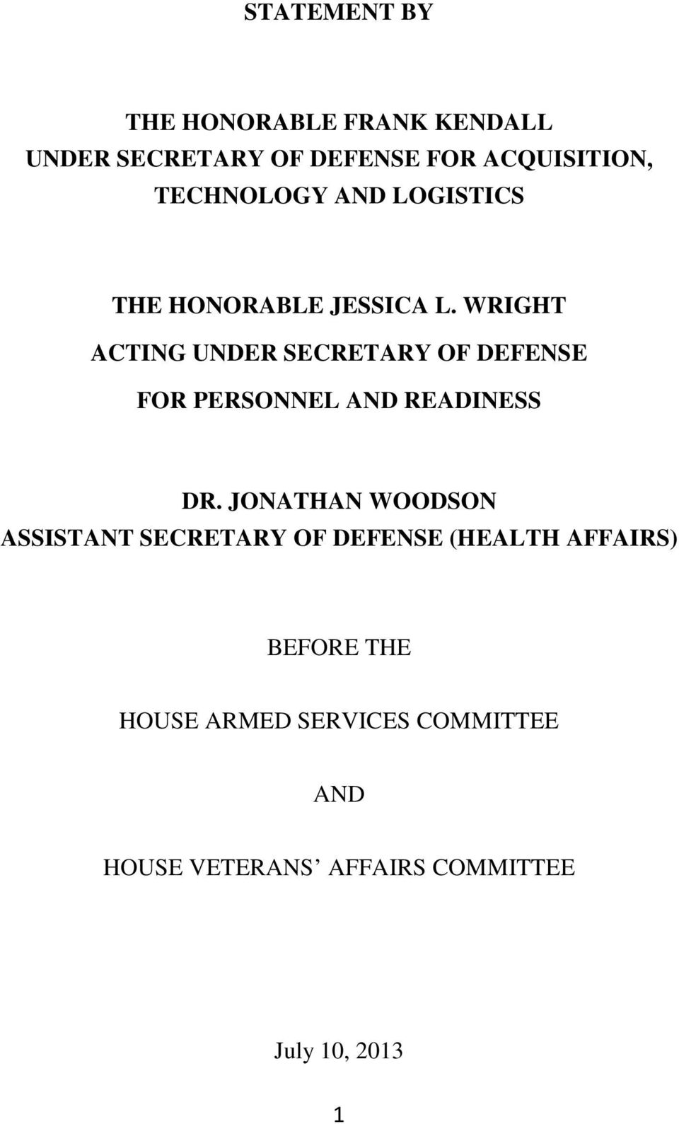 WRIGHT ACTING UNDER SECRETARY OF DEFENSE FOR PERSONNEL AND READINESS DR.