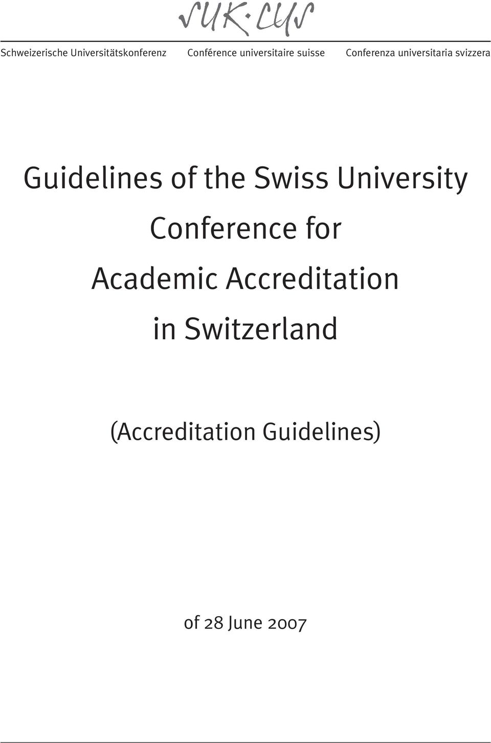 Guidelines of the Swiss University Conference for Academic