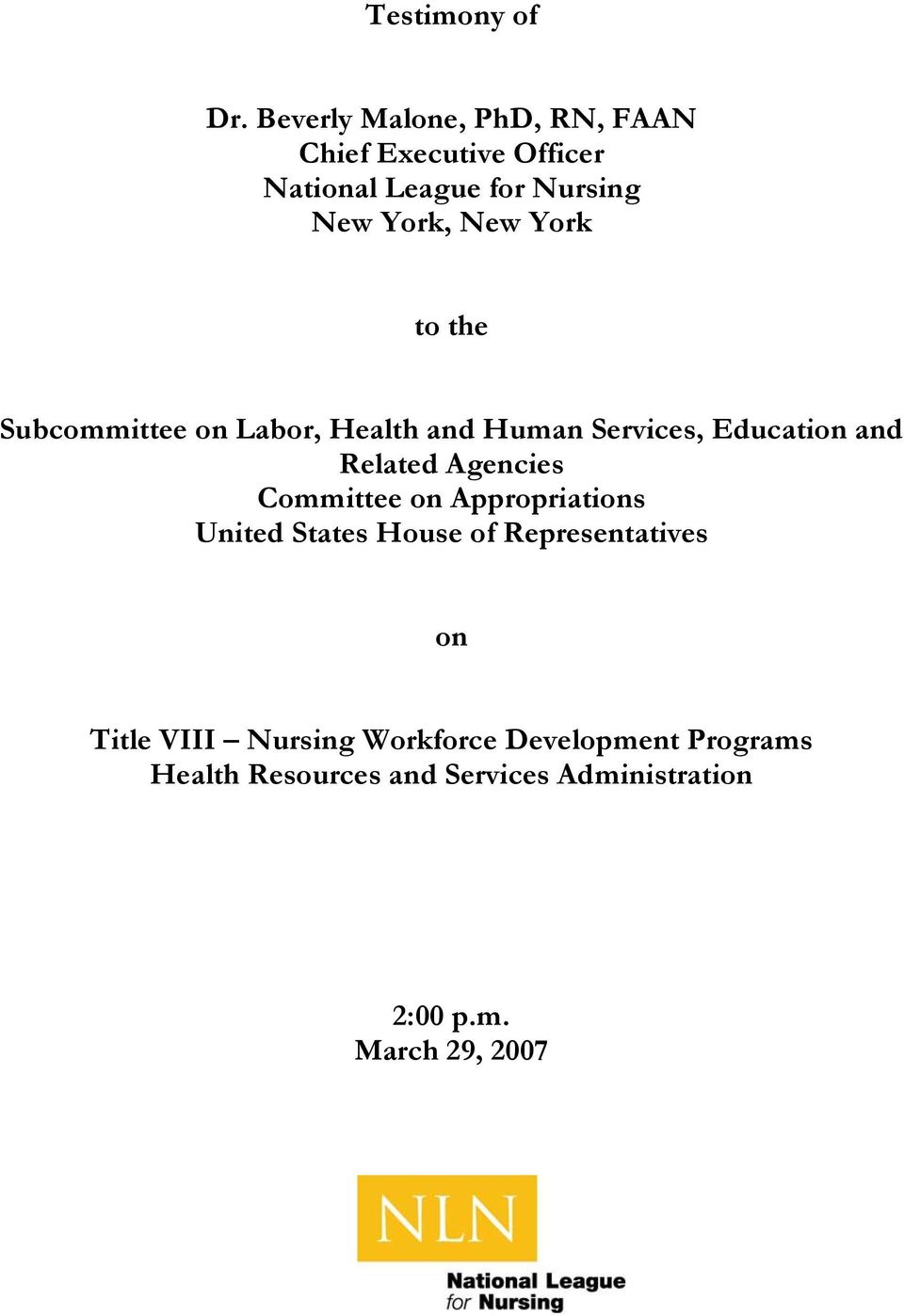 York to the Subcommittee on Labor, Health and Human Services, Education and Related Agencies