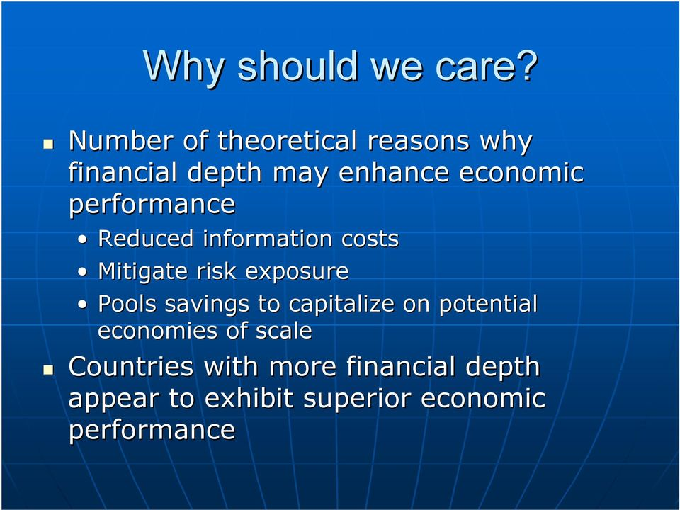 performance Reduced information costs Mitigate risk exposure Pools