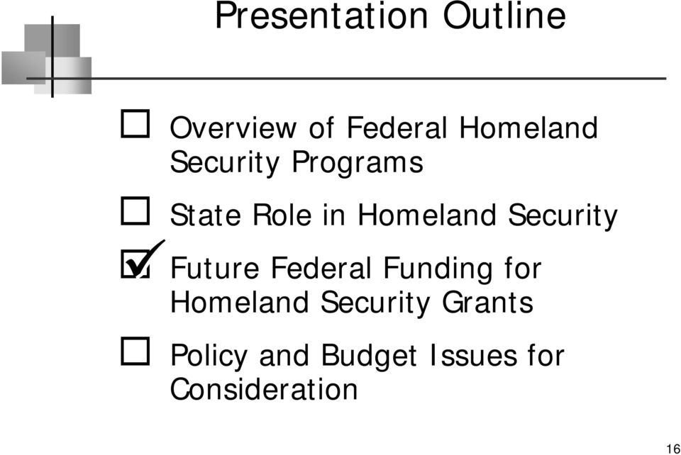 Future Federal Funding for Homeland Security