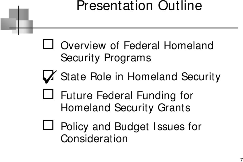 Homeland Security Future Federal Funding for