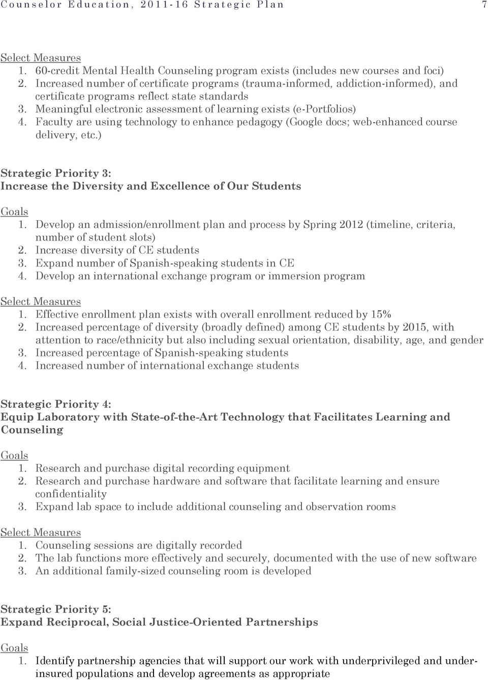 Meaningful electronic assessment of learning exists (e-portfolios) 4. Faculty are using technology to enhance pedagogy (Google docs; web-enhanced course delivery, etc.