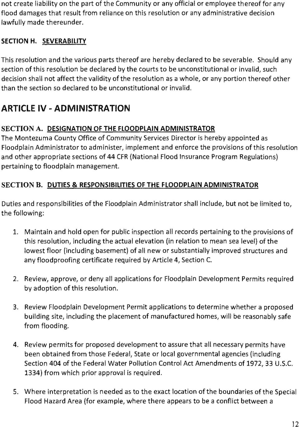 Should any section of this resolution be declared by the courts to be unconstitutional or invalid, such decision shall not affect the validity of the resolution as a whole, or any portion thereof