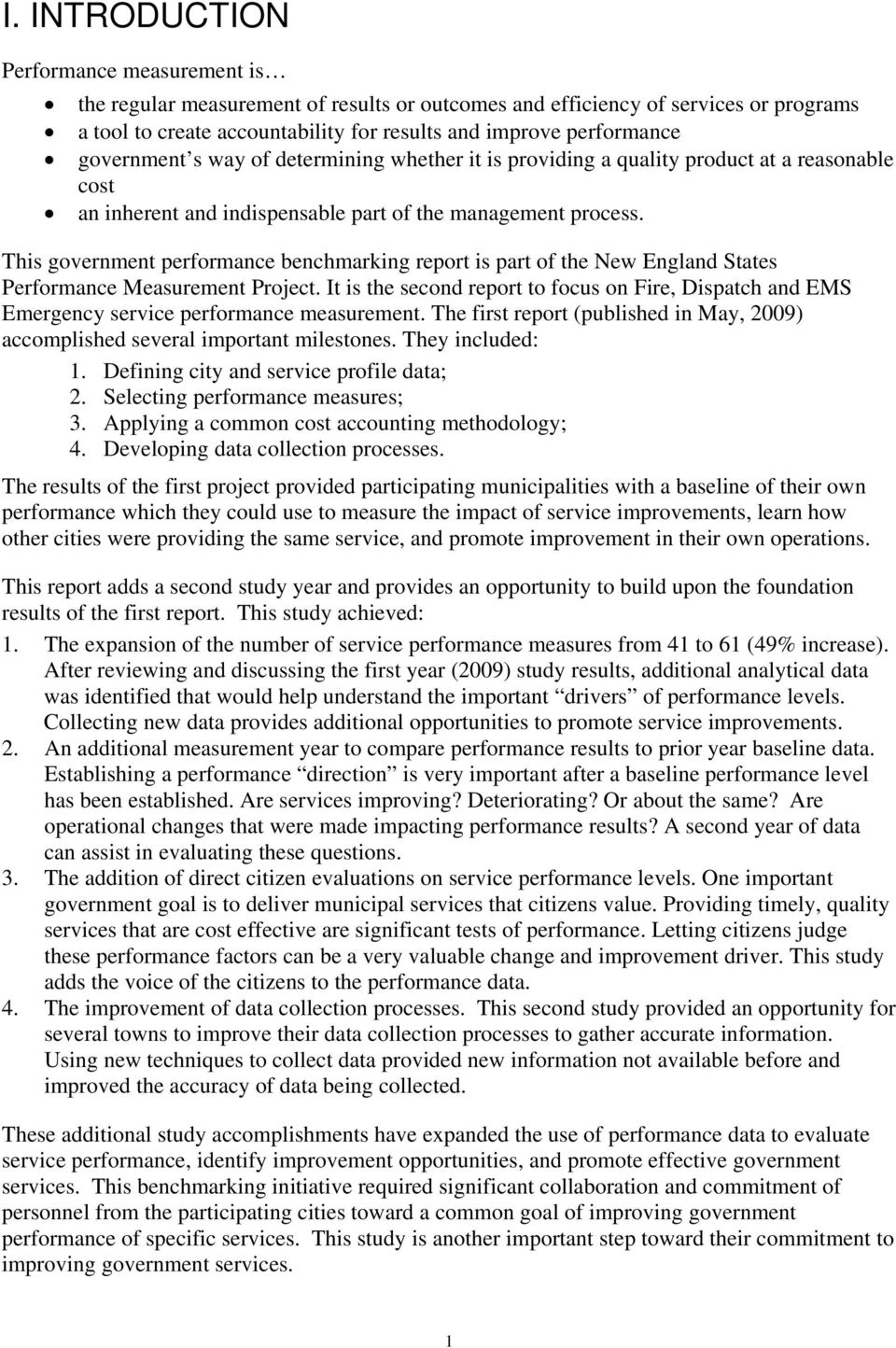 This government performance benchmarking report is part of the New England States Performance Measurement Project.