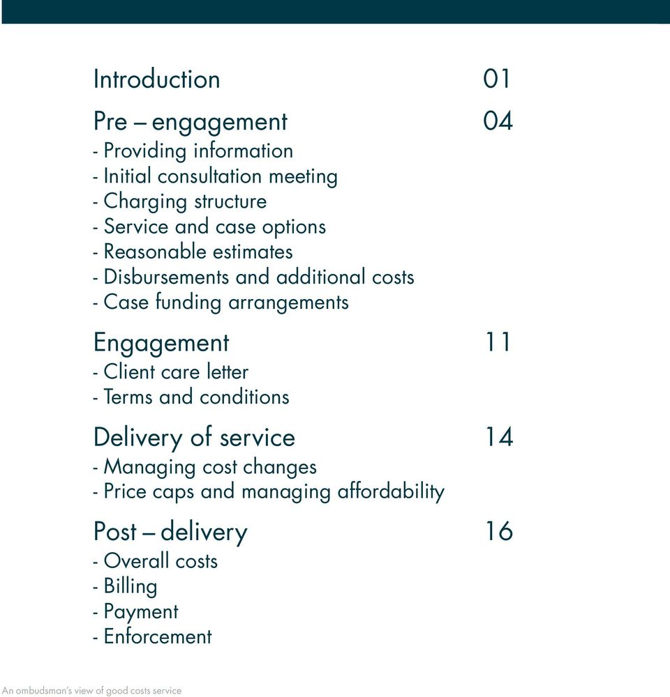 funding arrangements Engagement 11 - Client care letter - Terms and conditions Delivery of service 14 -
