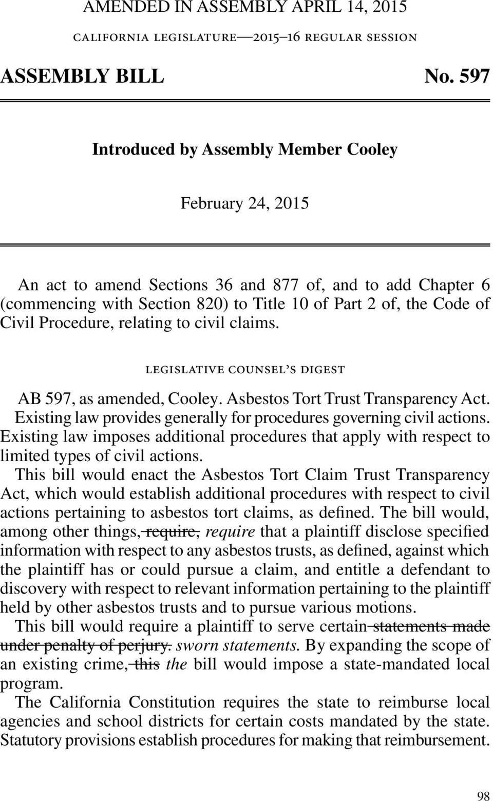 Procedure, relating to civil claims. legislative counsel s digest AB 597, as amended, Cooley. Asbestos Tort Trust Transparency Act.