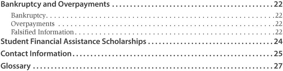 ................................................22 Student Financial Assistance Scholarships.
