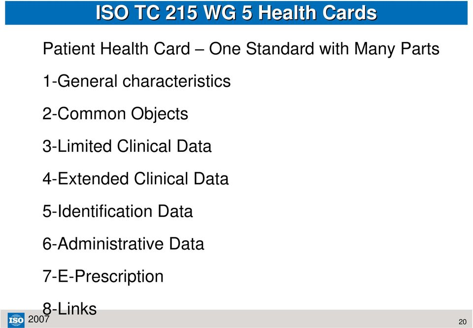 Objects 3-Limited Clinical Data 4-Extended Clinical Data