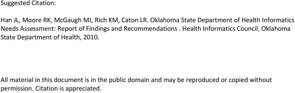 Recommendations. Health Informatics Council, Oklahoma State Department of Health, 2010.