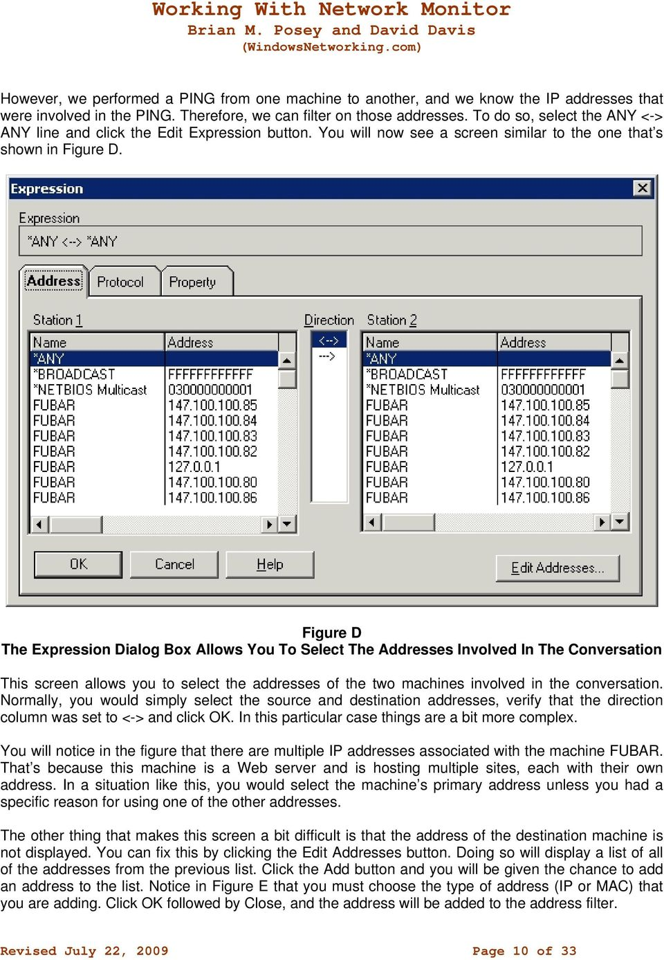Figure D The Expression Dialog Box Allows You To Select The Addresses Involved In The Conversation This screen allows you to select the addresses of the two machines involved in the conversation.