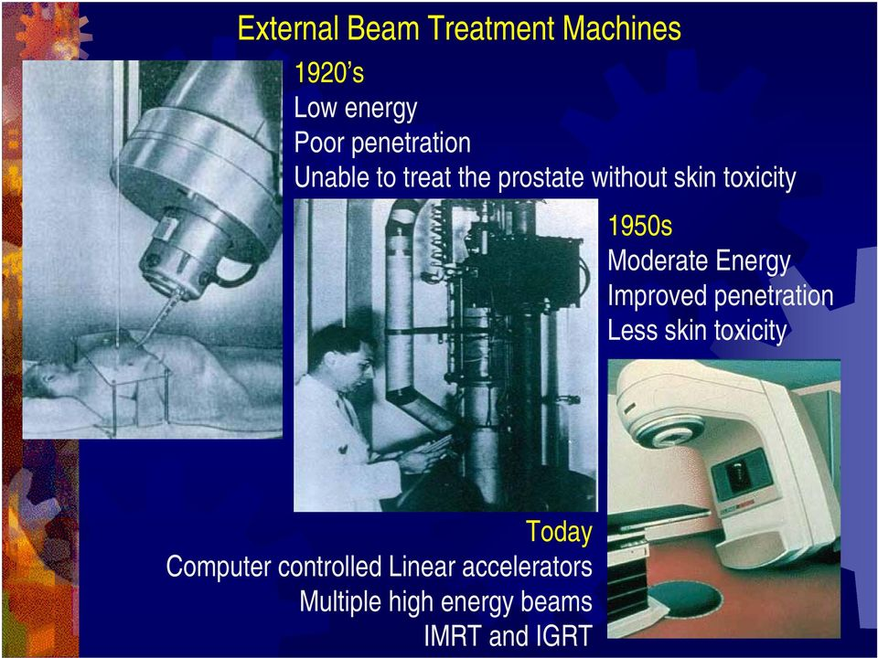 1950s Moderate Energy Improved penetration Less skin toxicity