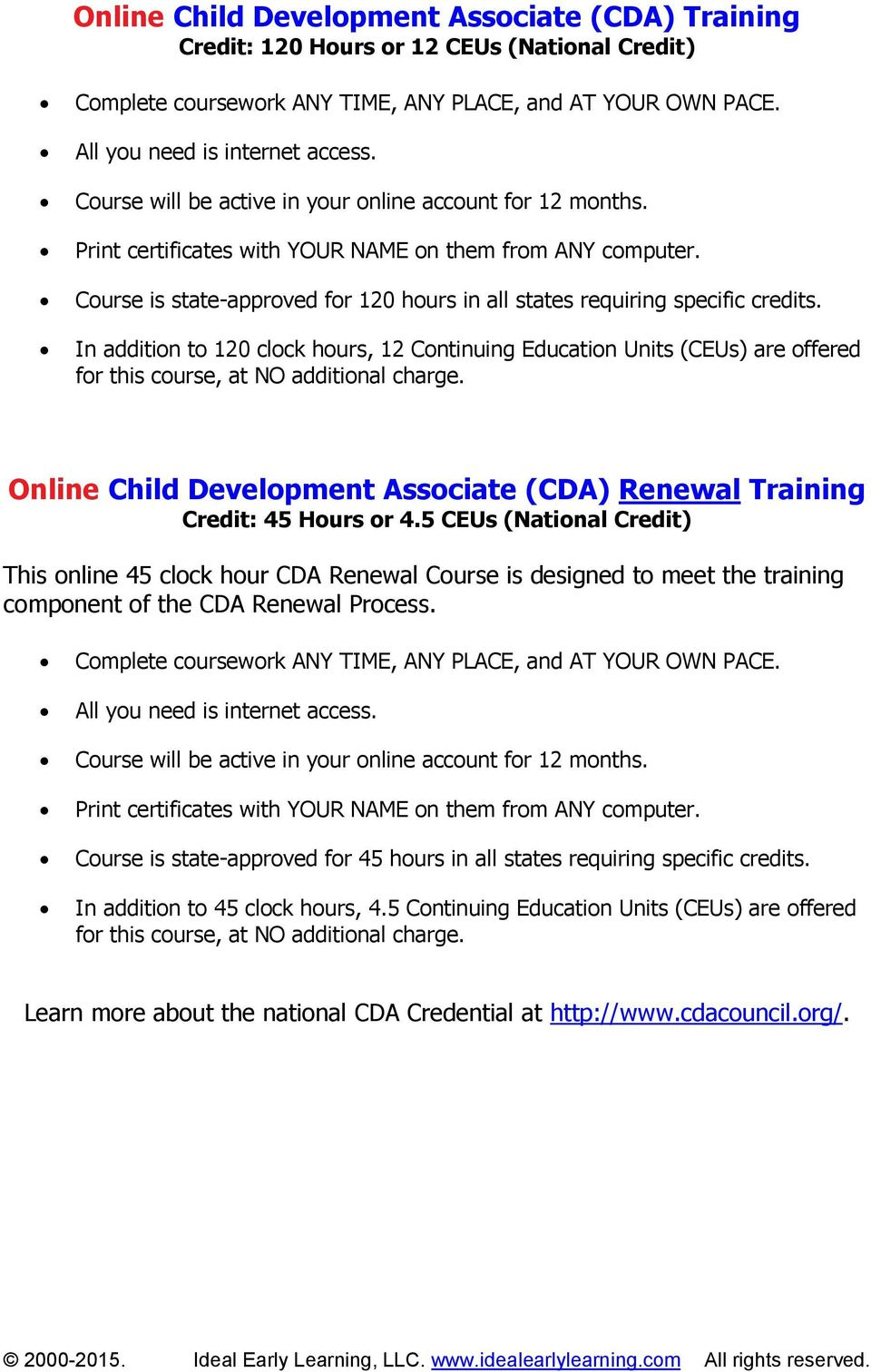 Course is state-approved for 120 hours in all states requiring specific credits.