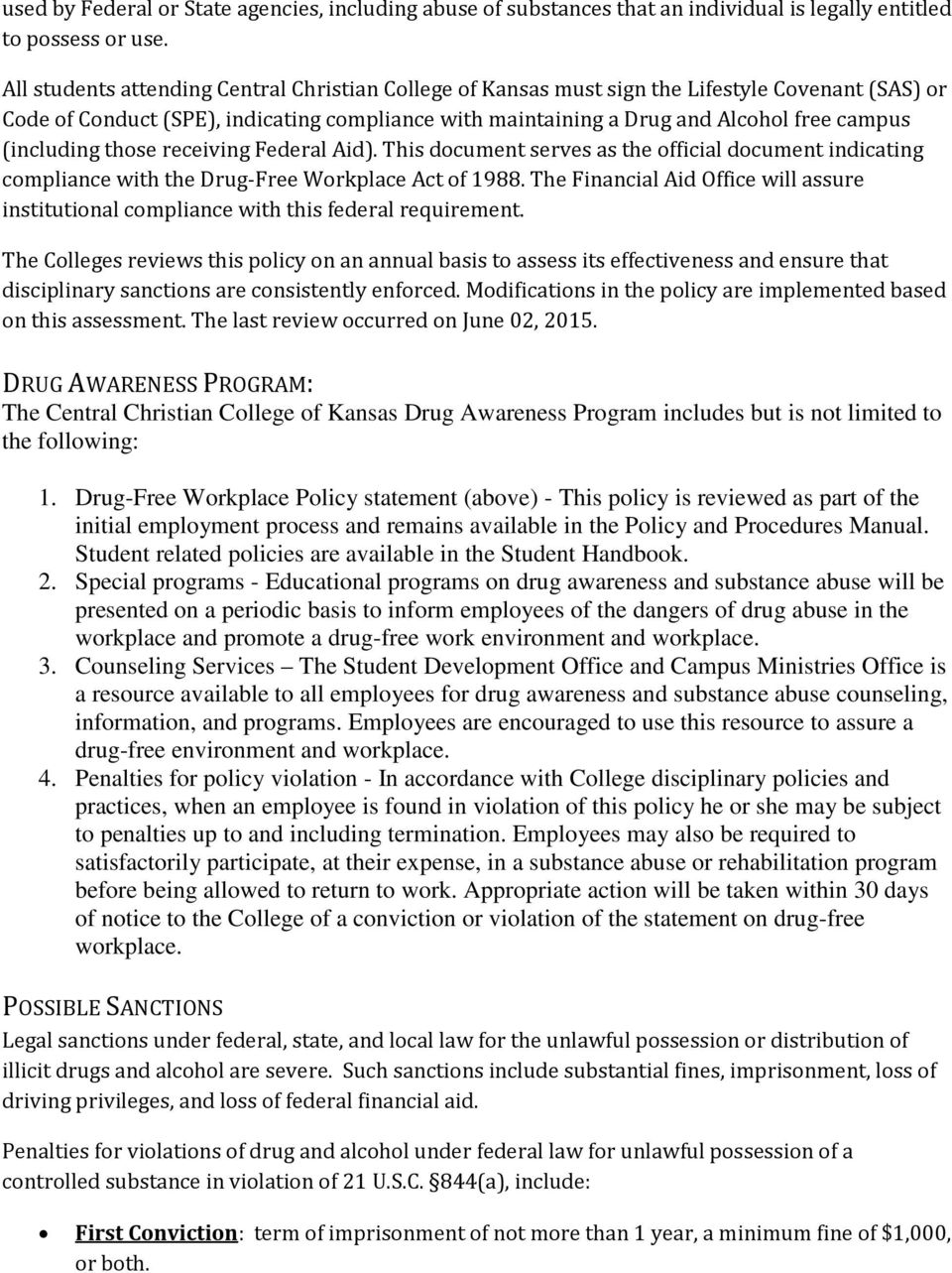 (including those receiving Federal Aid). This document serves as the official document indicating compliance with the Drug-Free Workplace Act of 1988.