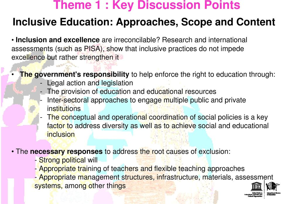 education through: - Legal action and legislation - The provision of education and educational resources - Inter-sectoral approaches to engage multiple public and private institutions - The