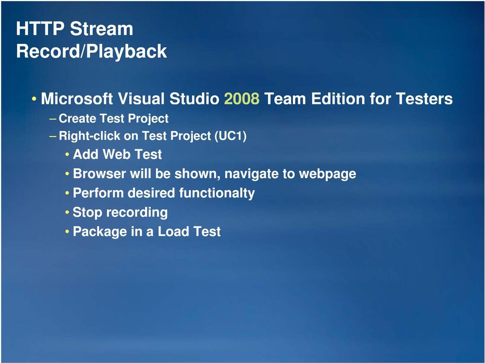 Project (UC1) Add Web Test Browser will be shown, navigate to