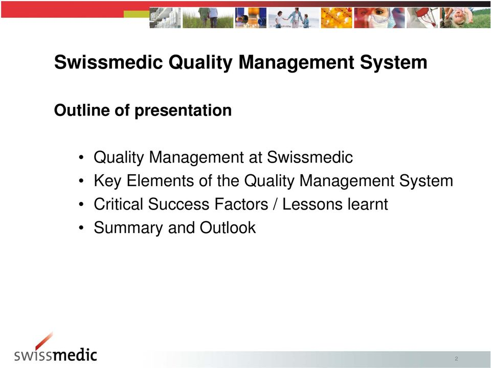 Elements of the Quality Management System Critical
