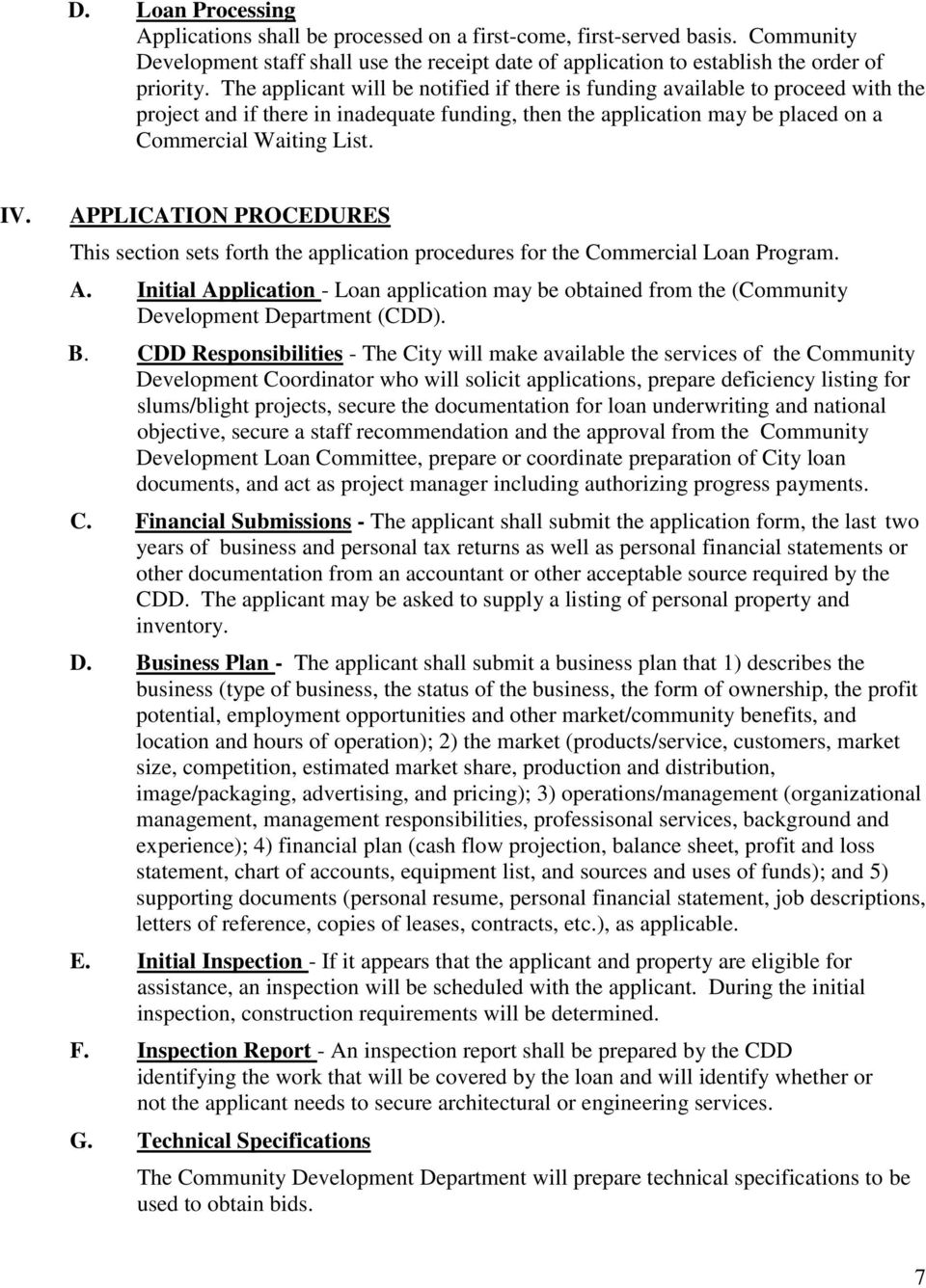 APPLICATION PROCEDURES This section sets forth the application procedures for the Commercial Loan Program. A.