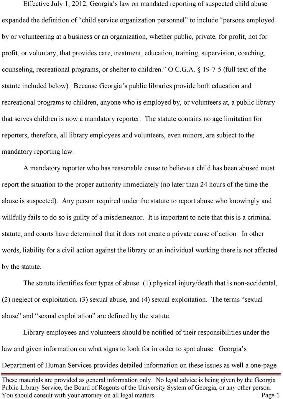 programs, or shelter to children. O.C.G.A. 19-7-5 (full text of the statute included below).