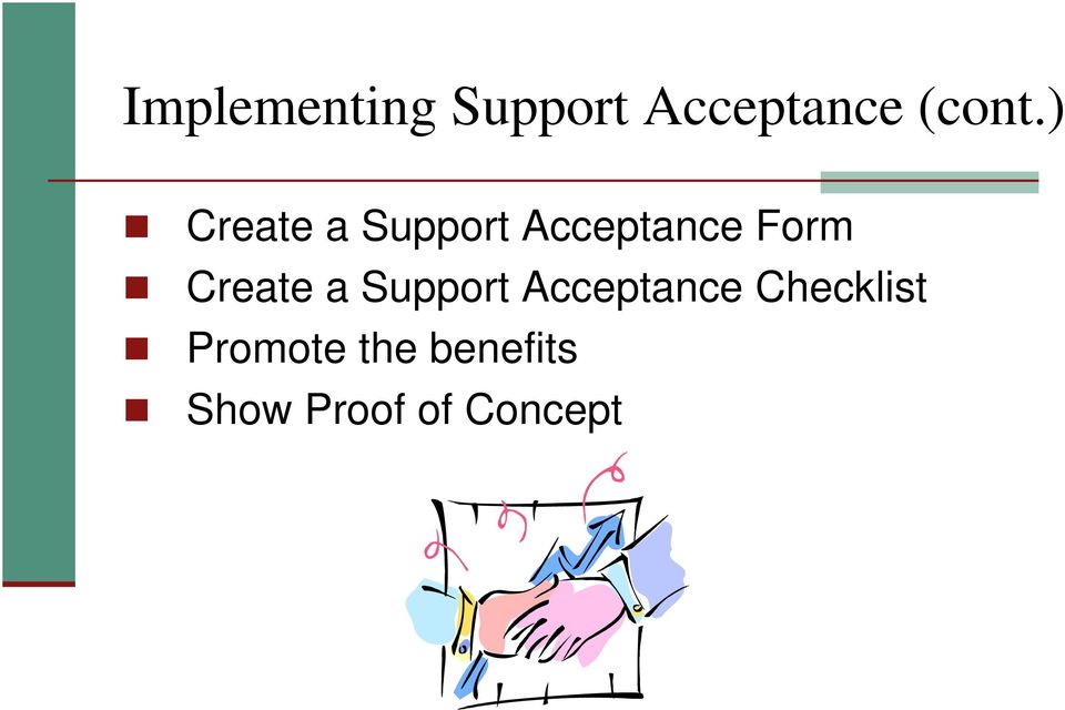 Create a Support Acceptance Checklist