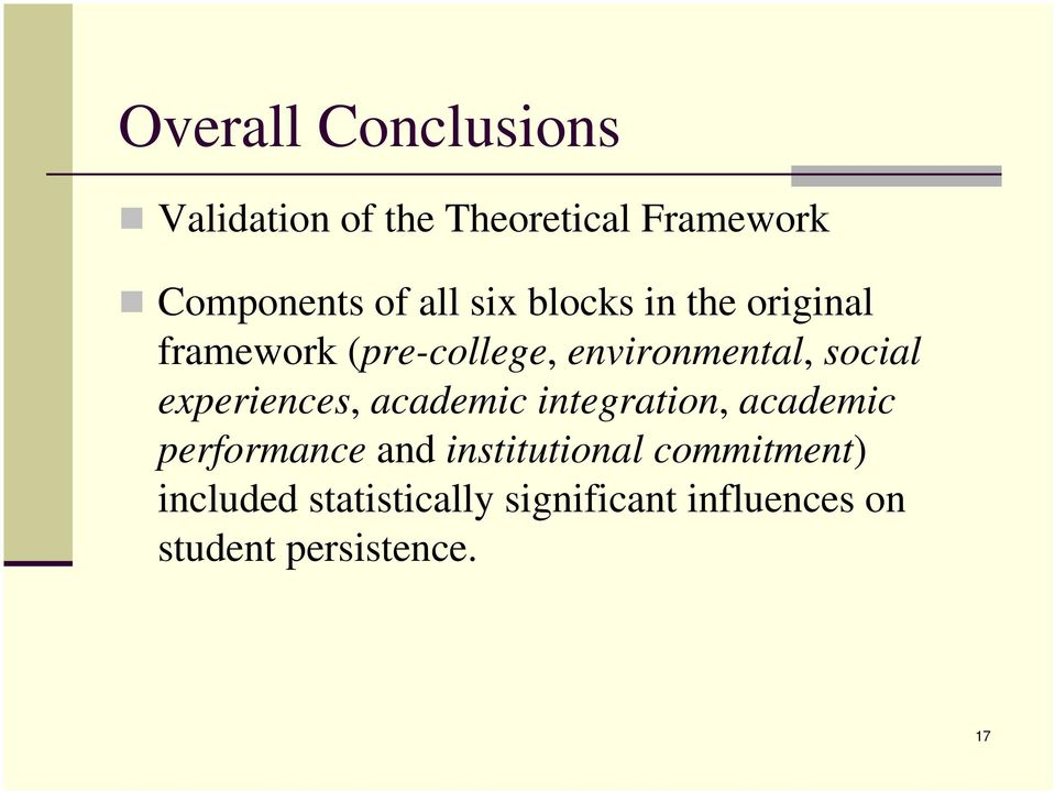 experiences, academic integration, academic performance and institutional