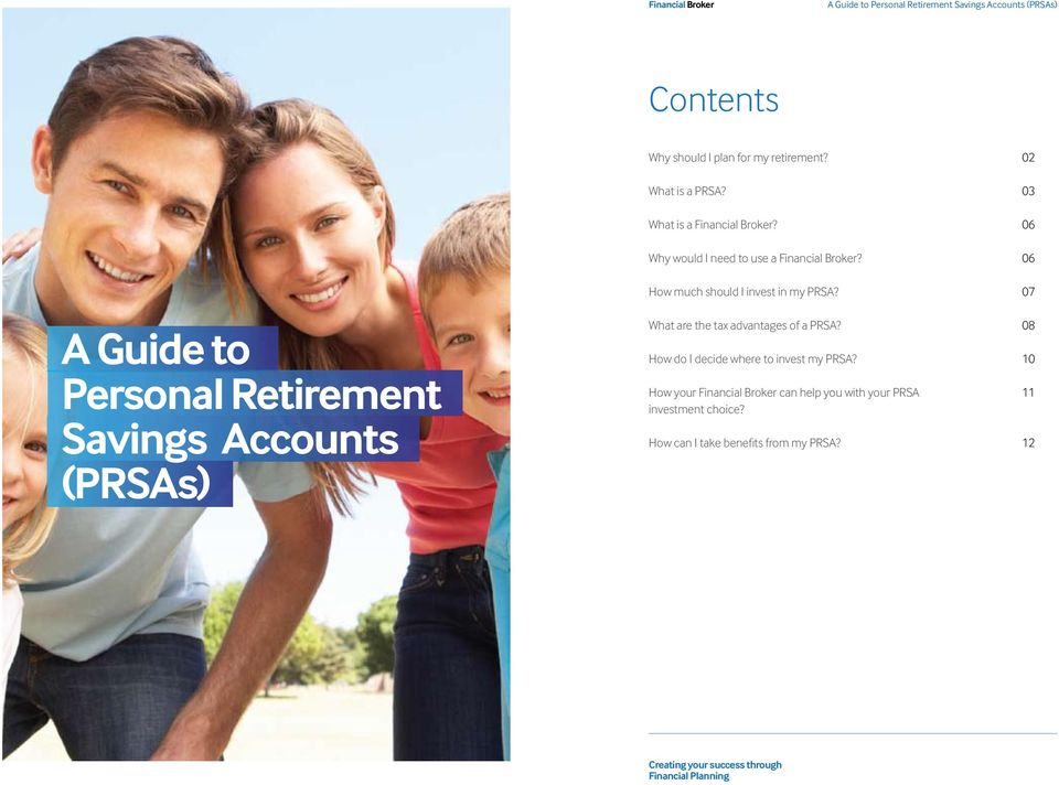 06 A Guide to Personal Retirement Savings Accounts (PRSAs) How much should I invest in my PRSA?