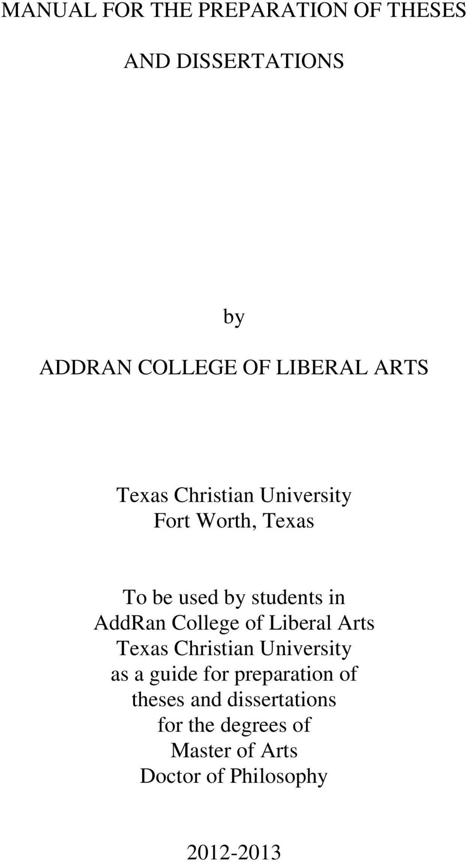 College of Liberal Arts Texas Christian University as a guide for preparation of