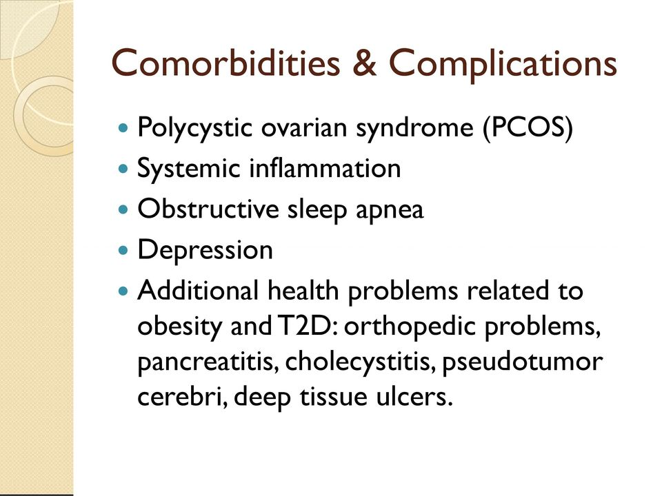 Additional health problems related to obesity and T2D: orthopedic