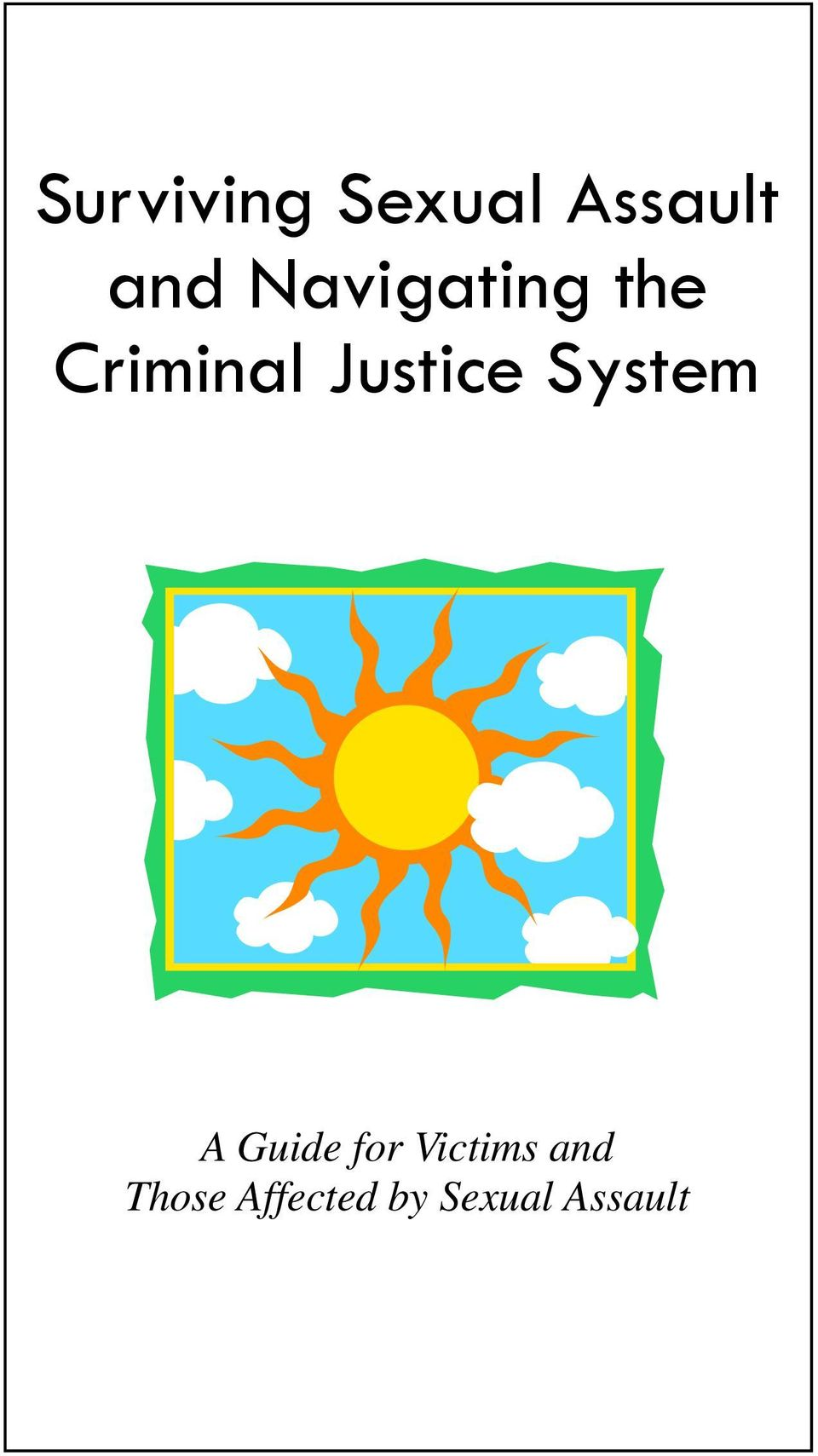 Justice System A Guide for