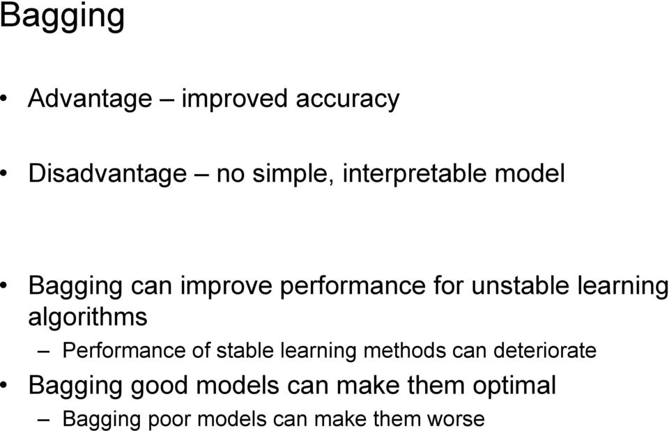 learning algorithms Performance of stable learning methods can