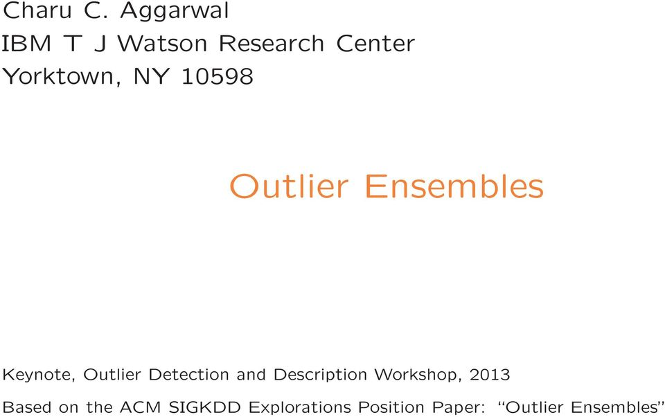 10598 Outlier Ensembles Keynote, Outlier Detection