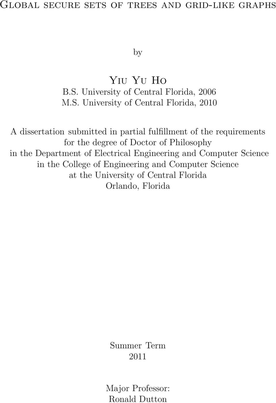 University of Central Florida, 2010 A dissertation submitted in partial fulfillment of the requirements for the