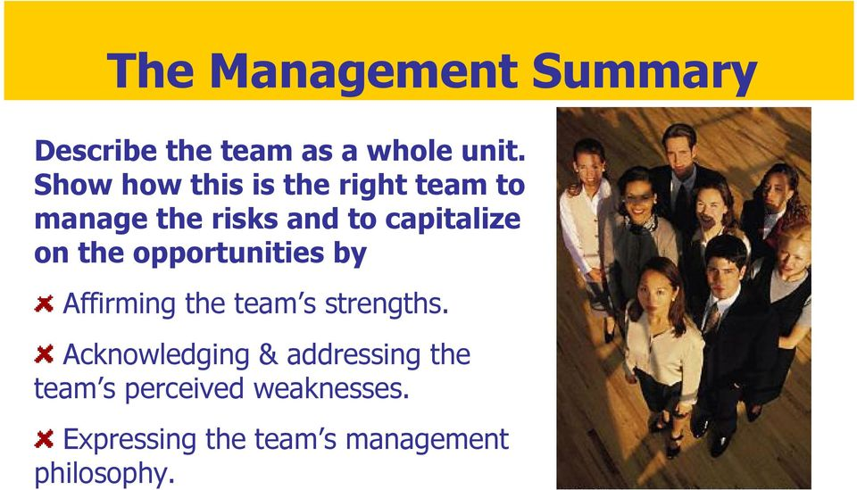on the opportunities by Affirming the team s strengths.