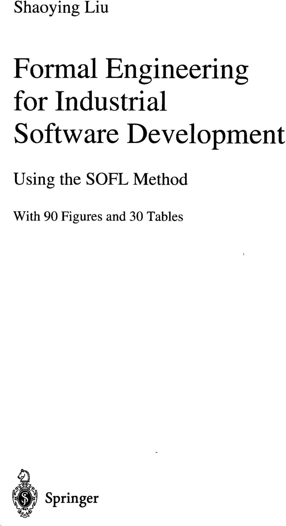 Development Using the SOFL