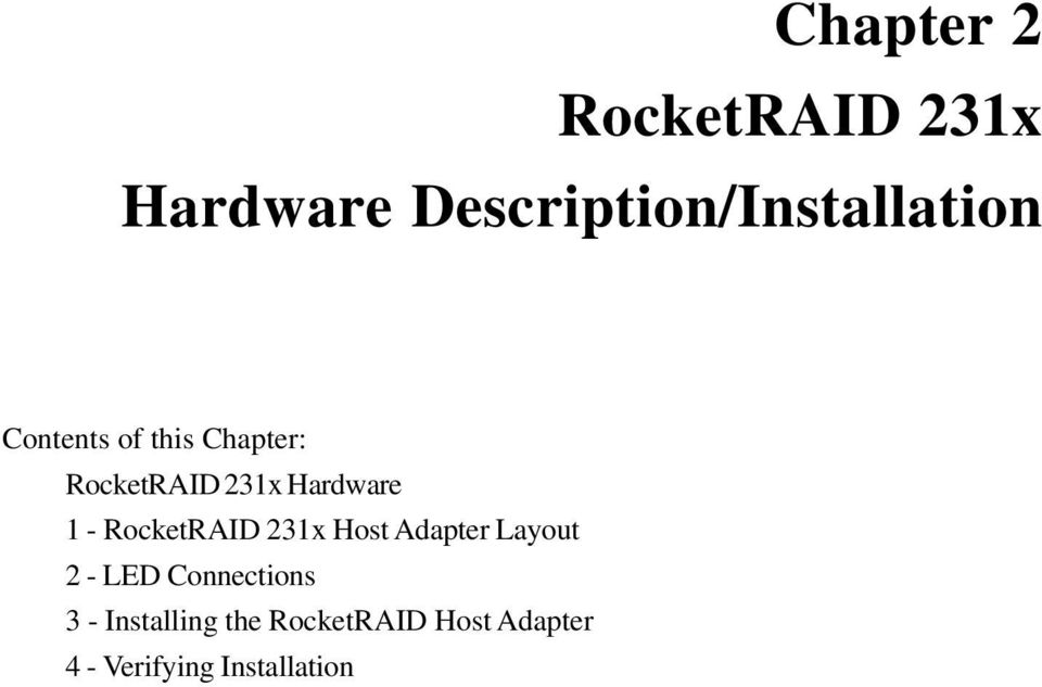 RocketRAID 231x Host Adapter Layout 2 - LED Connections 3 -