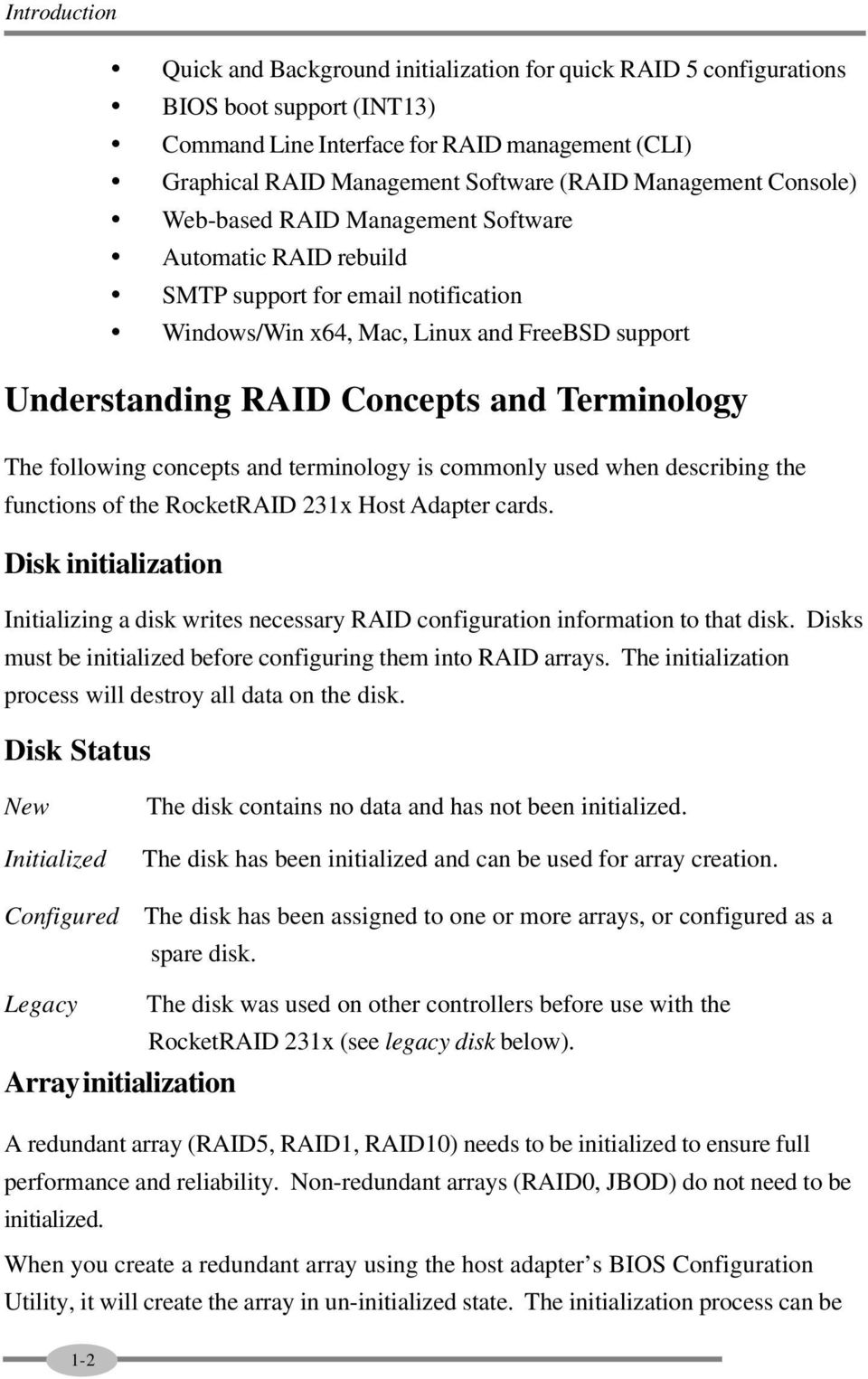 Terminology The following concepts and terminology is commonly used when describing the functions of the RocketRAID 231x Host Adapter cards.