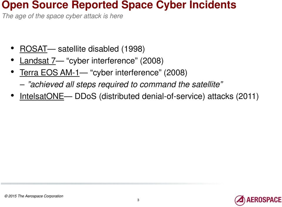 Terra EOS AM-1 cyber interference (2008) achieved all steps required to