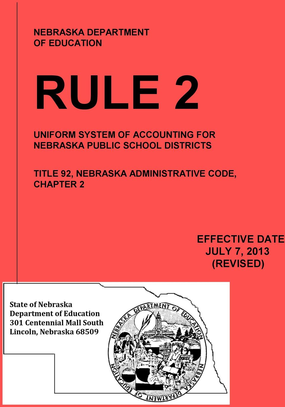 ADMINISTRATIVE CODE, EFFECTIVE DATE JULY 7, 2013 (REVISED) State of