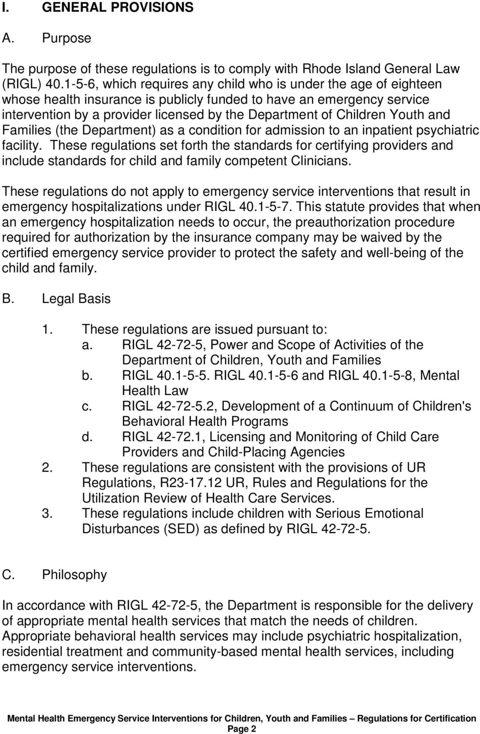 Children Youth and Families (the Department) as a condition for admission to an inpatient psychiatric facility.