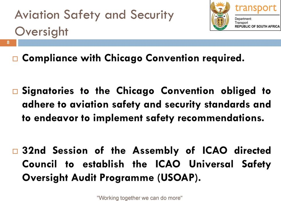 standards and to endeavor to implement safety recommendations.