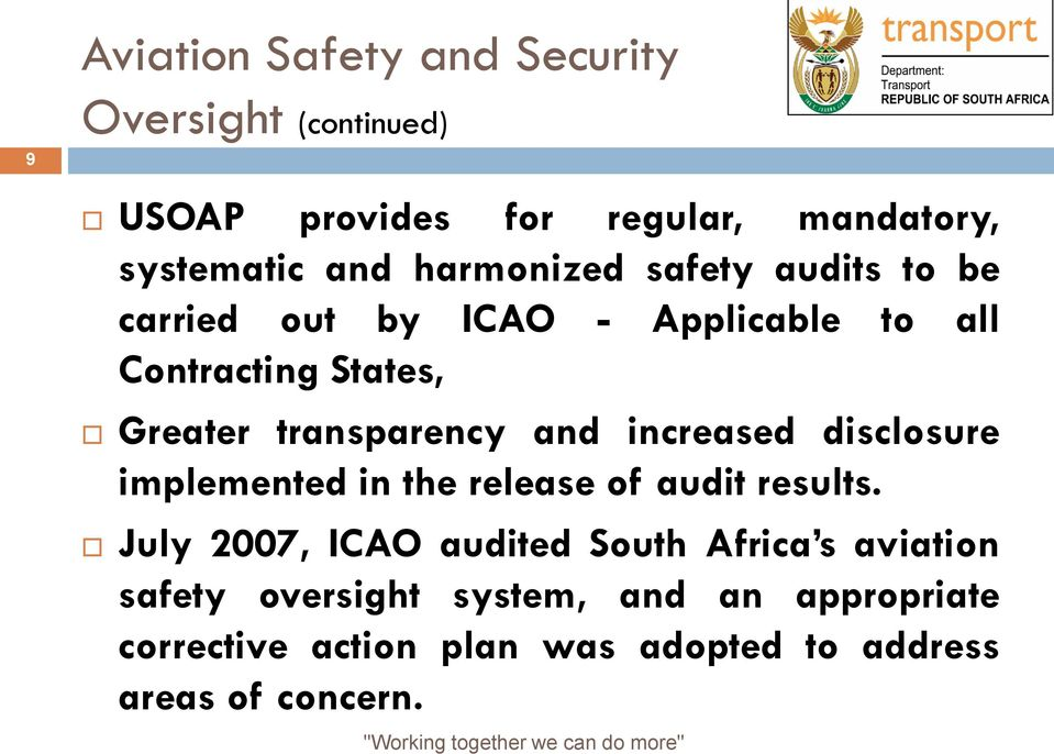 transparency and increased disclosure implemented in the release of audit results.