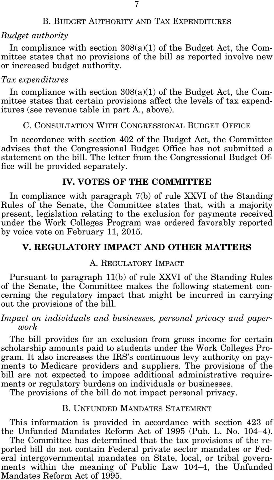 Tax expenditures In compliance with section 308(a)(1) of the Budget Act, the Co